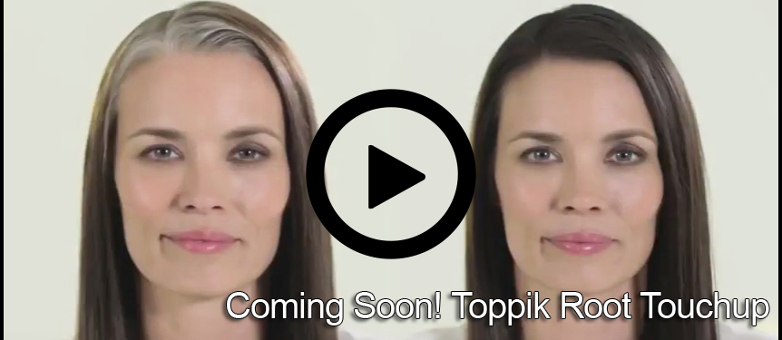 Coming Soon! Toppik Root Touchup